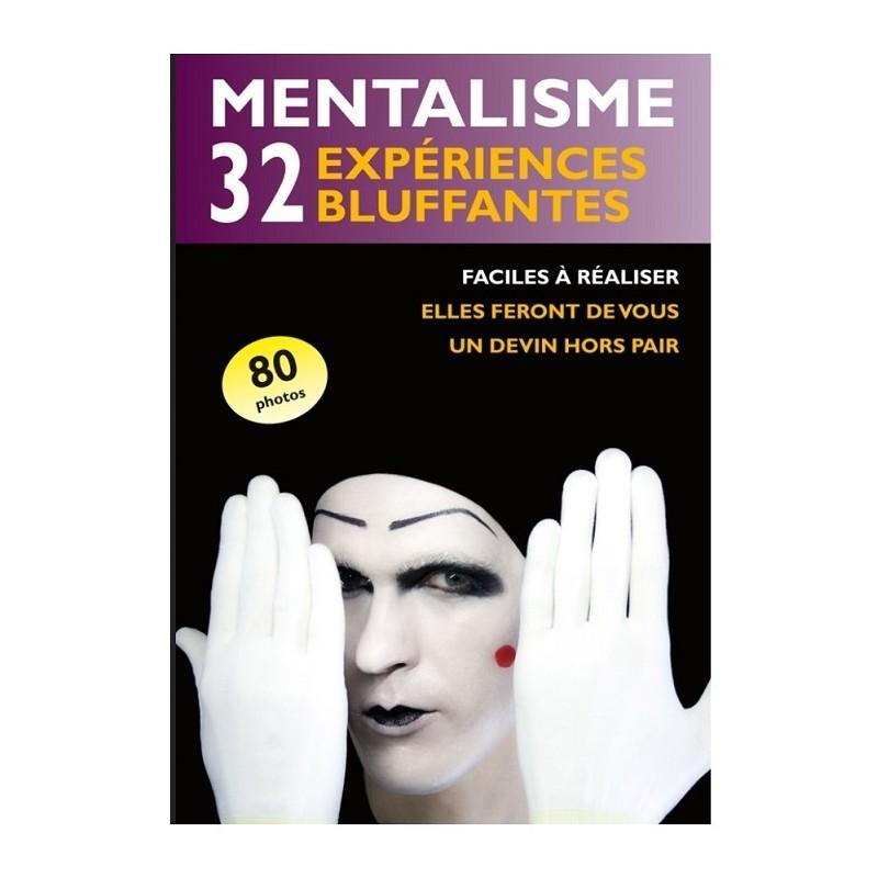 """Livre """"Mentalisme : 32 Expériences Bluffantes """""""